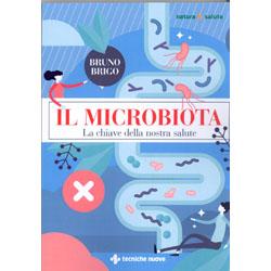 Il MicrobiotaLa Chiave della nostra Salute