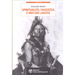 Spiritualità Saggezza e Miti dei Lakota