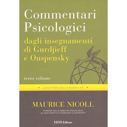 Commentari Psicologici Vol. 3 - Dagli Insegnamenti di Gurdjieff e OuspenskyLa dottrina della quarta via