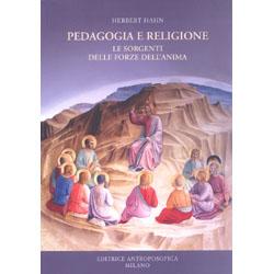 Pedagogia e ReligioneLe sorgenti delle forze dell'anima