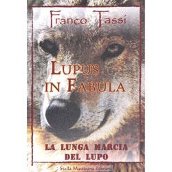 Lupus in FabulaLa lunga marcia del lupo
