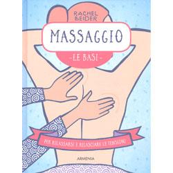 Massaggio - Le BasiPer rilassarsi e rilasciare tensione