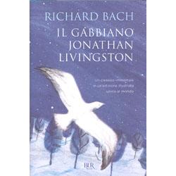Il Gabbiano Jonathan LivingstonUn classico immortale in un'edizione illustrata unica al mondo