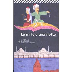 Le Mille e Una NotteTraduzione di Roberta Denaro e Mario Casari