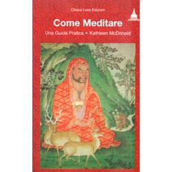 Come MeditareUna guida pratica