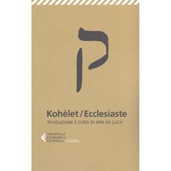Kohèlet/EcclesiasteTraduzione e cura di Erri De Luca