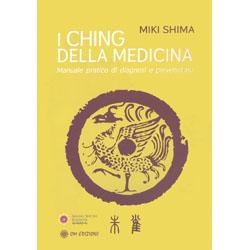 I Ching della MedicinaManuale pratico di diagnosi e prevenzione