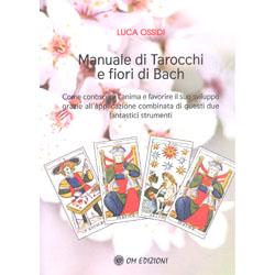 Manuale Di Tarocchi e Fiori Di Bach