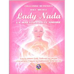 Lady Nada la Maestra dell'Amore