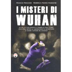 I Misteri di WuhanLa CIA, la Casa Bianca e l'ombra di Wall Street