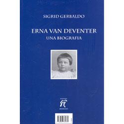Erna Van Deventer - Una BiografiaEdizione bilingue Italiano Tedesco