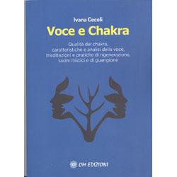 Voce e ChakraQualità dei chakra, caratteristiche e analisi della voce