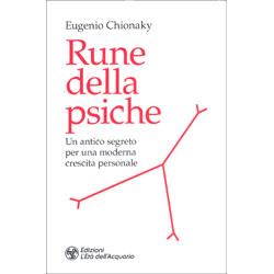 Rune della PsicheUn antico segreto per una moderna crescita personale