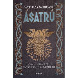 AsatrúLa via spirituale delle antiche culture nordiche
