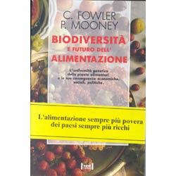 Biodiversità futuro dell'alimentazione
