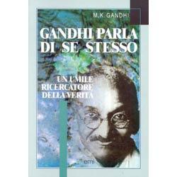 Gandhi parla di se stesso