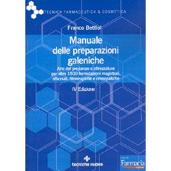 Manuale delle Preparazioni GalenicheIV Edizione