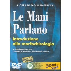 Le mani parlano DVDintroduzione alla morfopsicologia