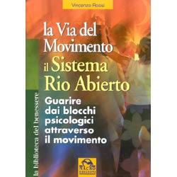 La Via del Movimentoil sistema Rio Abierto