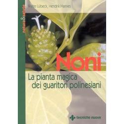 Noni, la pianta magica dei guaritori polinesiani