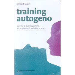 Training AutogenoTecniche di suggestione per la serenità
