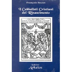 I Cabbalisti Cristiani del Rinascimento