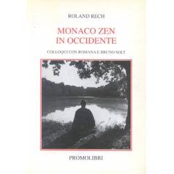 Monaco Zen in occidentecolloqui con Romana e Bruno Solt