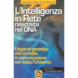L'intelligenza in Rete nascosta nel DNA