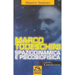 Marco TodeschiniSpaziodinamica e psicobiofisica