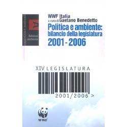 Politica e AmbienteBilancio legislatura 2001-2006
