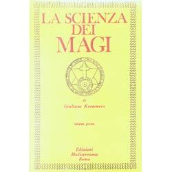 La scienza dei Magi vol. 2