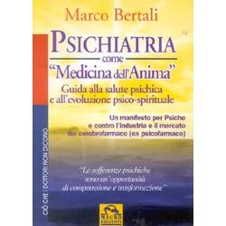 Psichiatria come medicina dell'animaguida alla salute e alla evoluzione spirituale