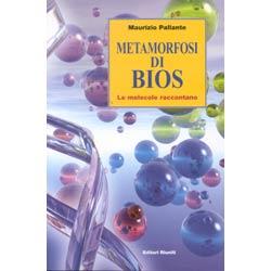 Metamorfosi di Biosle molecole raccontano