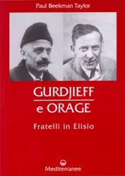 Gurdjieff e Oragefratelli in esilio