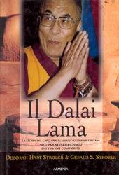 Il Dalai Lamala storia del capo spirituale nelle parole di chi l'ha conosciuto