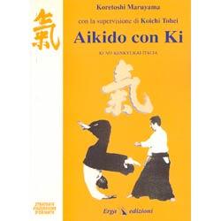 Aikido con Kicon la supervisione di Koichi Tohei