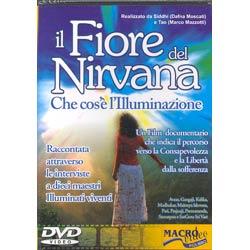 Il Fiore del NirvanaChe cos'è l'Illuminazione raccontata attraverso le interviste a 10 maestri illuminati