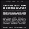 1965-1985 Venti anni di Controcultura.<br />Frammenti storici dell'underground italiana - Edizione cartonata
