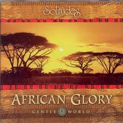 AFRICAN GLORYgentle world