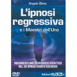 L'Ipnosi Regressiva e i Maestri dell'Uno - (Video DVD)Documenti dal seminario didattico del 20 aprile 2008 a BolognaL'unico documento ufficiale di trance regressiva reale