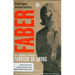 Faber - (Libro+Dvd)Vita, battaglie e canzoni di Fabrizio De André