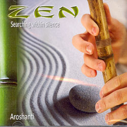 ZEN - SEARCHING WITHIN SILENCE