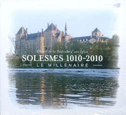 SOLESMES 1010 - 2010: LE MILLENAIRE