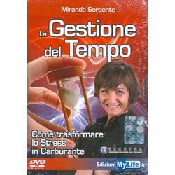 La Gestione del Tempo - (Opuscolo+DVD)Come trasformare lo Stress in Carburante
