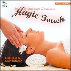 MAGIC TOUCH - MUSIC FOR MASSAGE AND WELLNESS