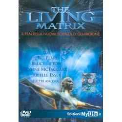 The Living Matrix - (Opuscolo+DVD)Il film della nuova scienza di guarigione