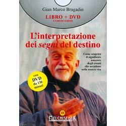 L'Interpretazione dei Segni del Destino - (Libro+DVD)Come scoprire il significato nascostodegli eventi che accadono nella nostra vita