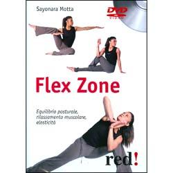 Flex Zone - (Opuscolo+DVD)Equilibrio posturale, rilassamento muscolare, elasticità