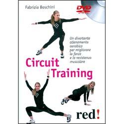 Circuit Training - (Opuscolo+DVD)Un divertente allenamento aerobico per migliorare la forza