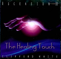 THE HEALING TOUCH - ASCENSION II
